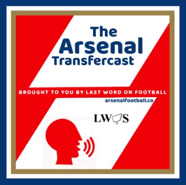 Arsenal Transfercast