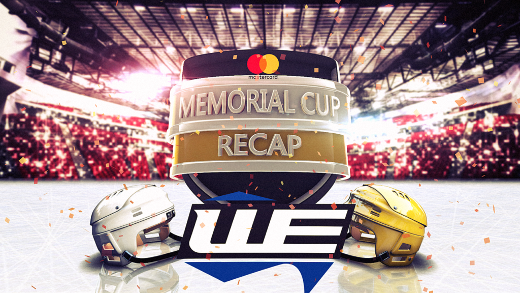 Memorial Cup Day Seven Recap by WE-TV