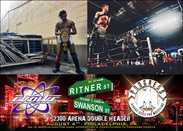 2300 Arena in Philadelphia played host to title changes in both EVOLVE and PROGRESS