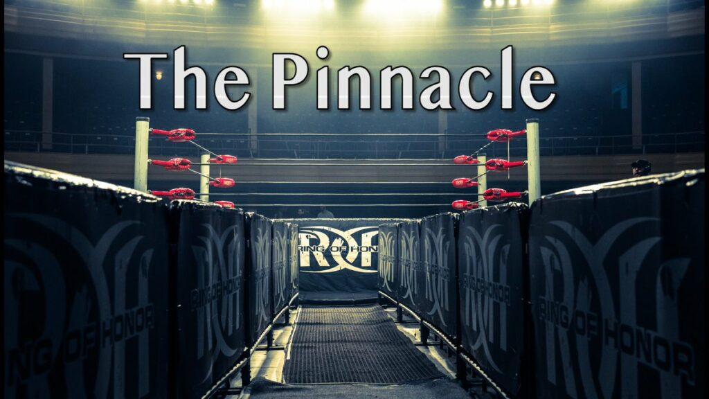 Ring of Honor The Pinnacle