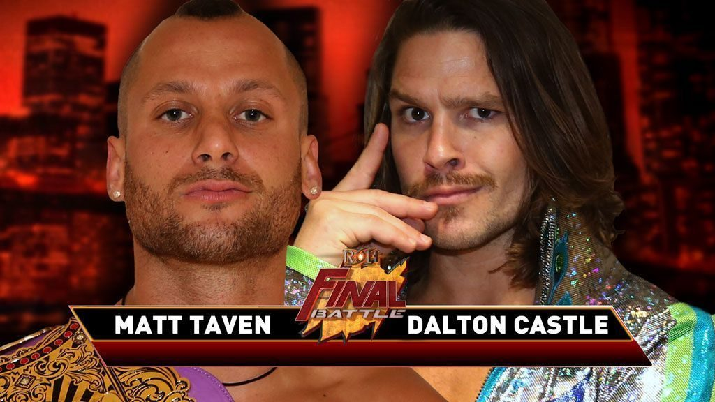 Matt Taven vs Dalton Castle