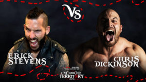 Erick Stevens takes on Chris Dickinson on Uncharted Territory