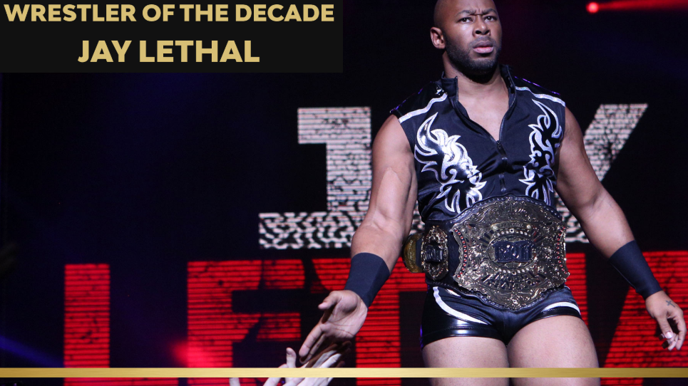 jay lethal - ring of honor best of the decade