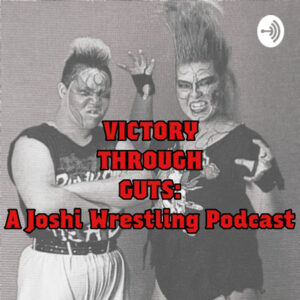 Victory Through Guts A Joshi Podcast