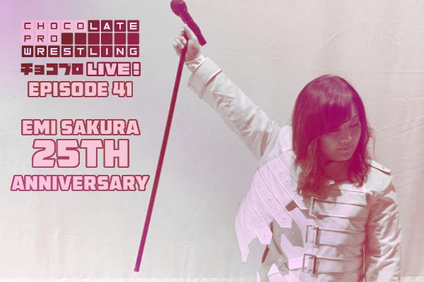 ChocoPro 41 Emi Sakura 25h Anniversary