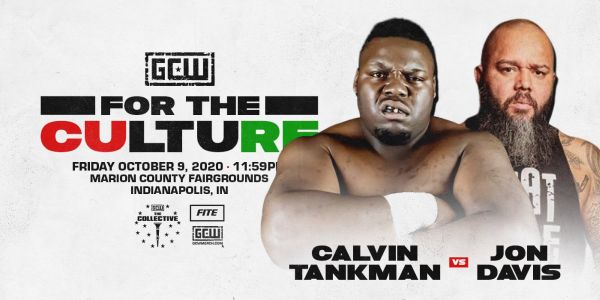 Calvin Tankman Jon Davis GCW For The Culture