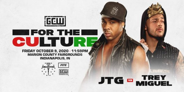 JTG Trey Miguel GCW For The Culture