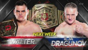 NXT UK WALTER Ilja Dragunov