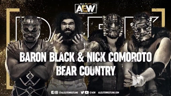 AEW Dark Bear Country vs Baron Black & Nick Comoroto Beat Country's first win?