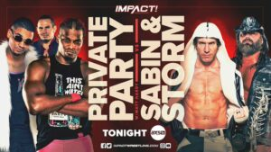Private Party Chris Sabin James Storm IMPACT Wrestling