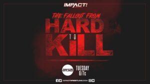 IMPACT! On AXS Tv Hard To Kill Fallout