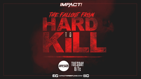 IMPACT! On AXS Tv Hard To Kill Fallout