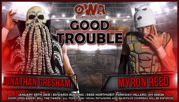 OWA Good Troubles Jonathan Gresham vs Myron Reed