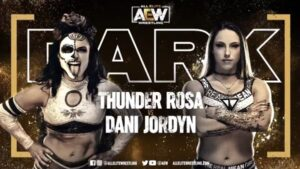 AEW Dark Thunder Rosa vs Dani Jordyn