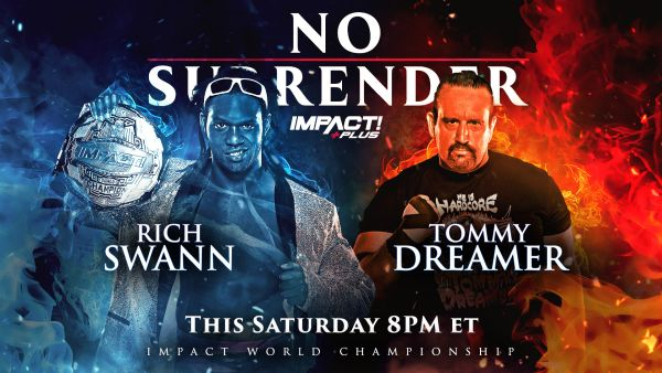 IMPACT Wrestling No Surrender Rich Swann Tommy Dreamer