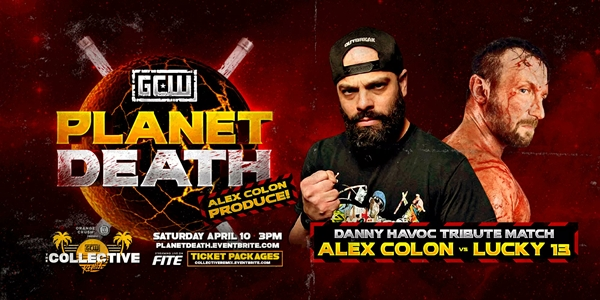 Planet Death Alex Colon vs Lucky 13