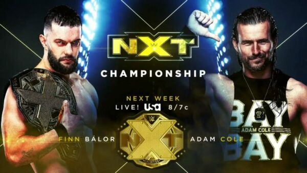 Finn Balor vs Adam Cole WWE NXT Card