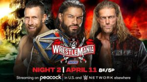 Roman Reigns Daniel Bryan Edge WrestleMania 37 night two results