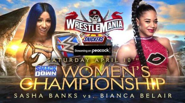 Sasha Banks vs Bianca Belair WrestleMania 37 night one results