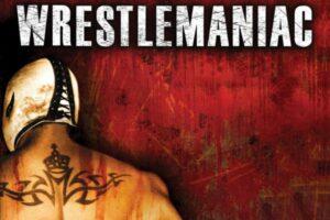 Wrestlemaniac Starring Rey Misterio Sr.
