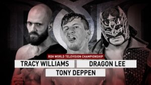 ROH TV #509 Williams vs Lee vs Deppen