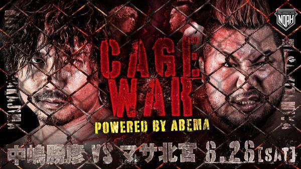 Pro Wrestling NOAH CAGE WAR