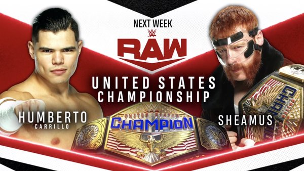 Sheamus vs Humberto Carillo WWE Raw Card