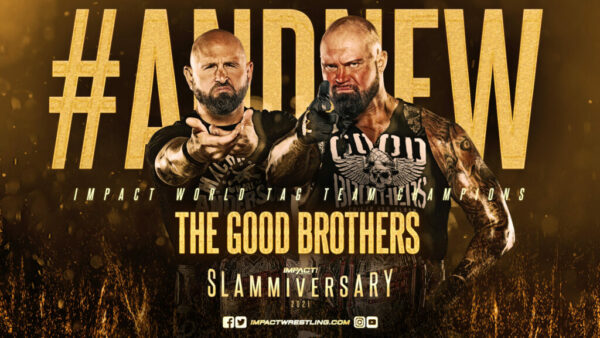 The Good Brothers Slammiversary