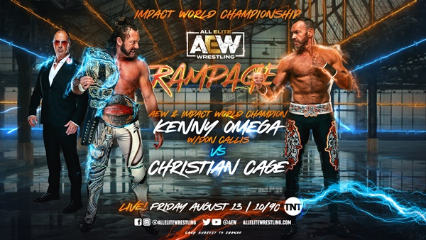 AEW Rampage Debut Episode Kicks Off With Kenny Omega versus Christian Cage