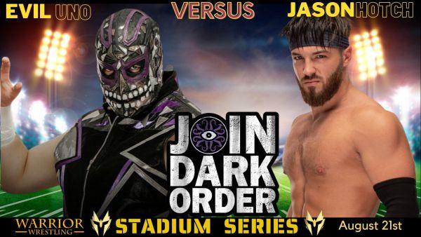 Evil Uno Warrior Wrestling Stadium Series