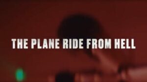 Plane Ride From Hell Dark Side of the Ring
