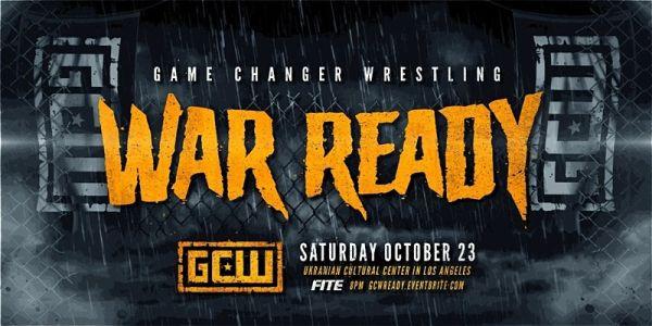 Watch GCW War Ready 10/23/21 -23 October 2021