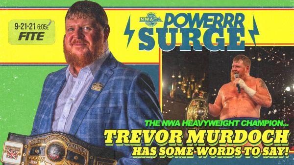 Trevor Murdoch Speaks NWA PowerrrSurge