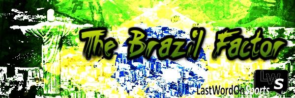 The Brazil Factor